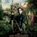 Trailer and Poster Unleashed For Tim Burton's MISS PEREGRINE'S HOME FOR PECULIAR CHILDREN