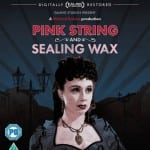Studiocanal To Release 2K Restoration of PINK STRING AND SEALING WAX on Blu-Ray on 25th April 2016