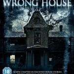 THE WRONG HOUSE (2013) aka HOUSE HUNTING