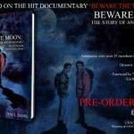 BOOK EXPANSION OF 'BEWARE THE MOON', THE 'AN AMERICAN WEREWOLF IN LONDON' DVD DOCUMENTARY, COMING