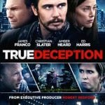 Win TRUE DECEPTION on DVD In Our Competition