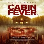 Win CABIN FEVER Quad and Horror DVD Bundle In Our Competition