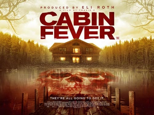 Win Cabin Fever poster and DVD bundle