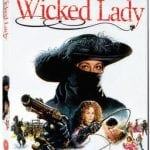 Michael Winner's THE WICKED LADY To Receive Uncensored UK DVD Release From Second Sight