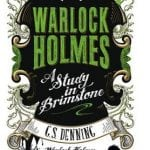 Titan Books To Publish G.S. Denning's Novel WARLOCK HOLMES: A STUDY IN BRIMSTONE