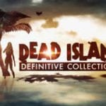 Dead Island Definitive Collection - HCF Review