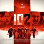 Latest Movies:  The Shadwell Army are back in long awaited ID Sequel