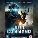 WIN THE ACTION-PACKED BRITISH SCI-FI KILL COMMAND ON DVD