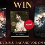 Win PRIDE & PREJUDICE & ZOMBIES Prizes In Our Competition!