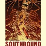 Horror Anthology SOUTHBOUND Set For UK DVD and Blu-Ray Release on 8th August 2016