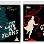 Arrow Academy To Release TOO LATE FOR TEARS and WOMAN ON THE RUN on Dual Format