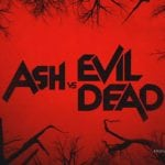 ASH VS EVIL DEAD (2015) SEASON ONE REVIEW