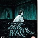 Arrow Video To Release Hideo Nakata's DARK WATER on Dual Format on 10th October 2016