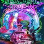 Arrow Video To Release DEAD-END DRIVE-IN on DVD and Blu-Ray on 19th September 2016