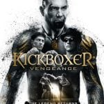 UK Poster, Clip and Two Featurettes Revealed For KICKBOXER: VENGEANCE