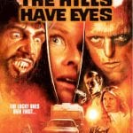 Win Arrow Video's Release of THE HILLS HAVE EYES In Our Competition!