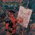 Titan Books To Publish DEADPOOL: DRAWING THE MERC WITH A MOUTH Book