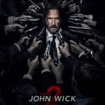 Keanu Reeves Means Business in Trailer and Official Poster For JOHN WICK: CHAPTER TWO