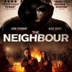 Win THE NEIGHBOUR on DVD In Our Competition!