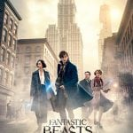 FANTASTIC BEASTS AND WHERE TO FIND THEM [2016]: In Cinemas Now  [short review]