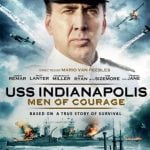 USS INDIANAPOLIS: MEN OF COURAGE, Starring Nicolas Cage, To Release on Digital, DVD and Blu-Ray