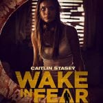 Grimm Entertainment Unleash Dylan Narang's Horror WAKE IN FEAR aka ALL I NEED