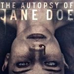 The Autopsy Of Jane Doe:  The Hughes Verdict!