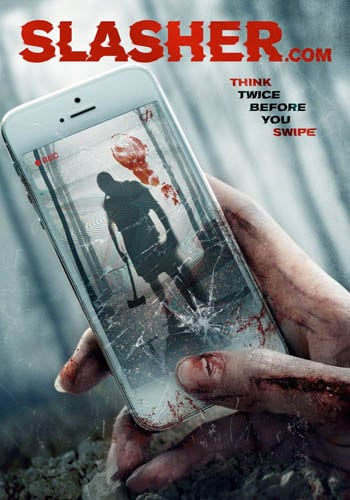 SLASHER.COM To Be Released on DVD in the U.S. on 7th March 2017