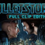 New Story Trailer Revealed For FPS Game BULLETSTORM: FULL CLIP EDITION