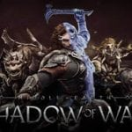 Announcement Trailer Revealed For 'Shadow of Mordor' Game Sequel MIDDLE-EARTH: SHADOW OF WAR