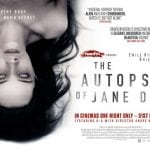 THE AUTOPSY OF JANE DOE To Receive One-Night-Only Cinema Screening Across UK on 31st March 2017