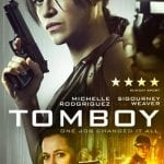 Walter Hill's TOMBOY To Release on Digital and DVD in the UK
