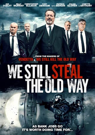 Sequel WE STILL STEAL THE OLD WAY To Release on Download, DVD and Blu-Ray in the UK