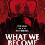 Soda Pictures To Release Danish Zombie Thriller WHAT WE BECOME