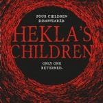 Titan Books To Publish James Brogden's Dark Fantasy HEKLA'S CHILDREN on 7th March 2017