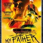 Win MY FATHER DIE on DVD In Our Competition!