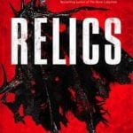 RELICS by Tim Lebbon [Book Review]