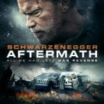 Two Clips Revealed For Schwarzenegger Thriller AFTERMATH