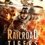 Jackie Chan Returns In Action Comedy RAILROAD TIGERS
