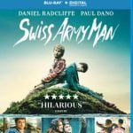 SWISS ARMY MAN Lands on DVD and Blu-Ray in UK