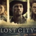 The Lost City Of Z - HCF Review