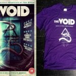 Win T-Shirt and Digital Copy of THE VOID In Our Competition!