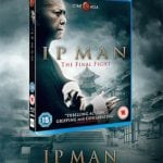 Win IP MAN: THE FINAL FIGHT on Blu-Ray in Our Competition!
