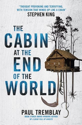 Titan Books To Publish Paul Tremblay S The Cabin At The