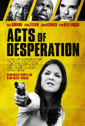 Thriller ACTS OF DESPERATION To Receive VOD Release on 12th