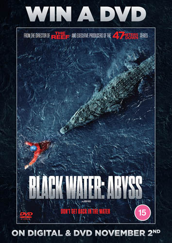 Win Black Water: Abyss on DVD