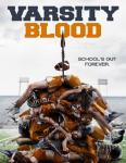 VARSITY BLOOD: Out Now To Rent and Buy