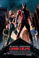 DAREDEVIL [2003]  [HCF GUILTY PLEASURES]