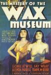 THE MYSTERY OF THE WAX MUSUEM [1933] [HCF REWIND]