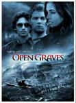 OPEN GRAVES: Film Review By Ross Hughes